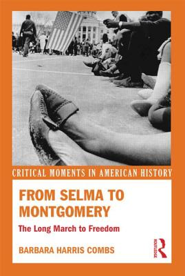 From Selma to Montgomery By Combs, Barbara Harris